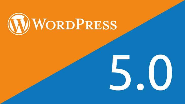 WordPress 5.0: alles over de nieuwe versie