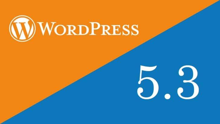 WordPress 5.3: alles over de nieuwe versie