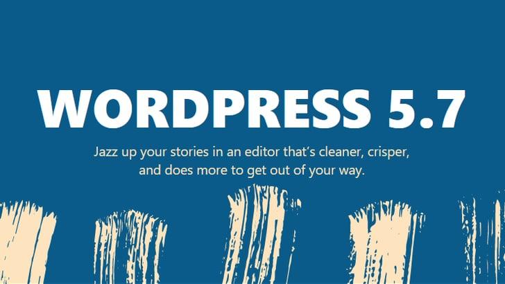 WordPress 5.7: alles over de nieuwe versie