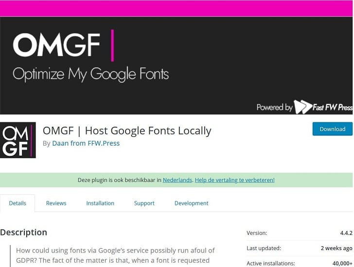 De plug-in OMGF helpt je om Google Fonts lokaal te hosten.